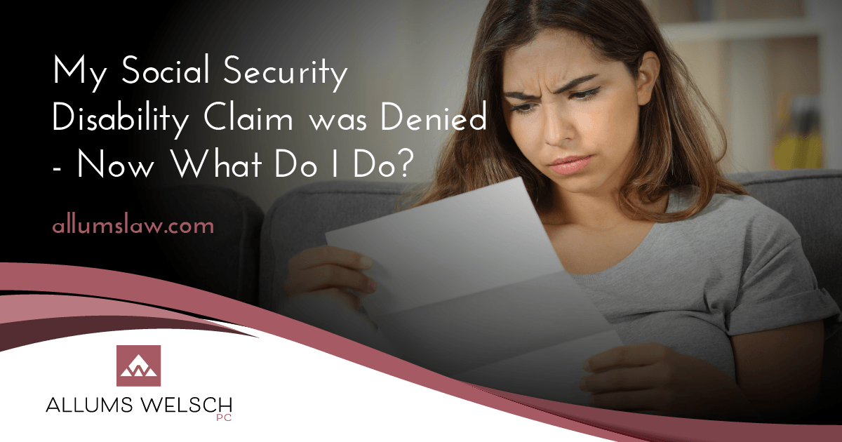 My Social Security Disability Claim Was Denied